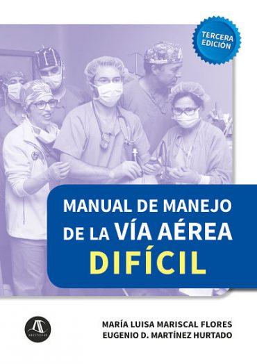 Manual de manejo de la vía aérea difícil (ebook)